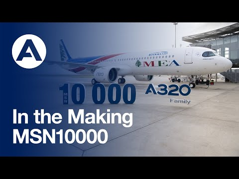 In the Making: MSN10000 delivery to Middle East Airlines