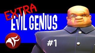Extra Evil Edition! - Evil Genius Ep 1