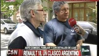 C5N - EL FINDE: RENAULT 18, UN CLASICO ARGENTINO