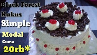 Resep Black Forest Simple dan Sederhana