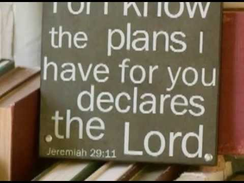 Jeremiah 29 11 13 For I Know The Plans I Have For You Scripture
