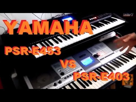 entry level vs high end yamaha psr e403 compared to psr e453 youtube. Black Bedroom Furniture Sets. Home Design Ideas