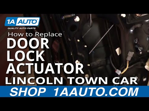 How to Replace Door Lock Actuator 98-03 Lincoln Town Car