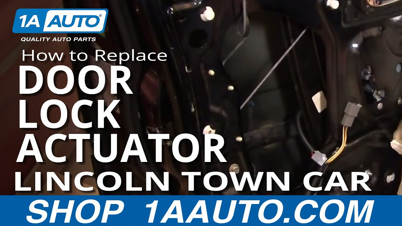 How To Replace Repair Install Front Power Door Lock Actuator Lincoln Town Car 98 02 1aauto Com