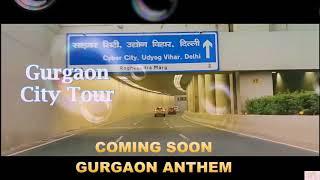 Gurgaon Anthem Trailor || Song For Millennium City Realising Date 21 June