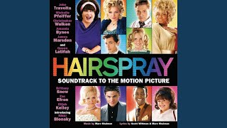 "The New Girl In Town (""Hairspray"")"