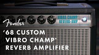 '68 Custom Vibro Champ Reverb Amplifier | Fender Amplifiers | Fender