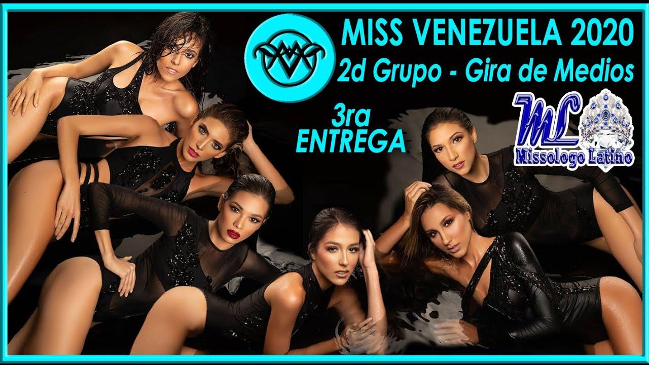 Miss Venezuela 2020 - 3ra Entrega / 2do Grupo Gira de Medios