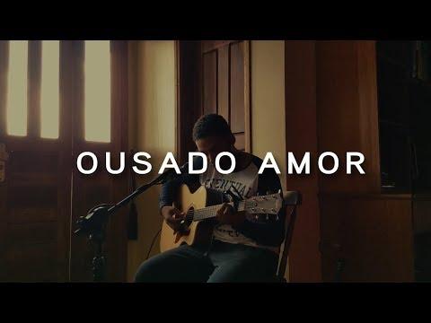 Ousado Amor (Reckless Love) - William Torres