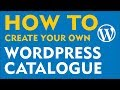 WordPress Product Catalog - How to create a custom WordPress catalogue (2019)