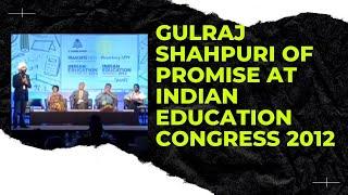 Gulraj Shahpuri of Promise at Indian