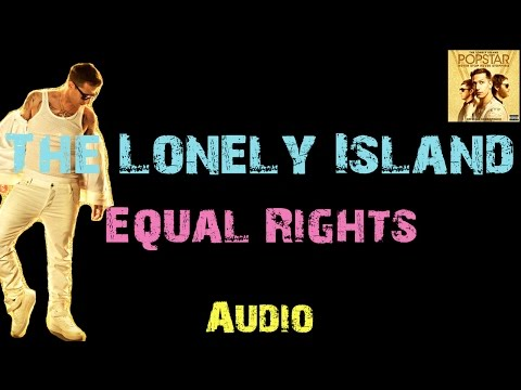 The Lonely Island - Equal Rights ft. Pink [ Audio ]