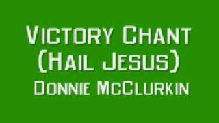 Watch Donnie Mcclurkin Victory Chant video