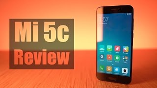 Xiaomi Mi 5c Review - Homegrown!!!