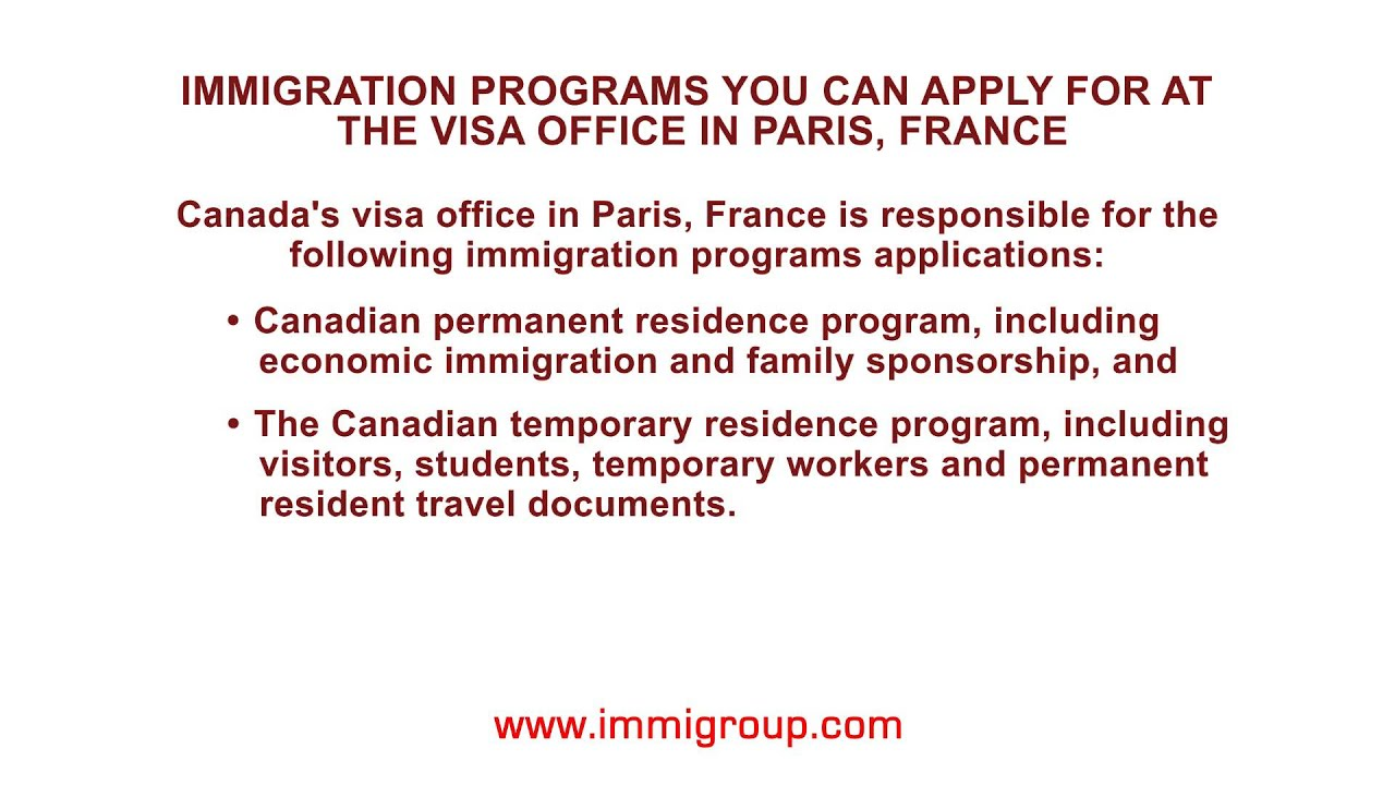 Immigration programs you can apply for at the visa office in Paris ...