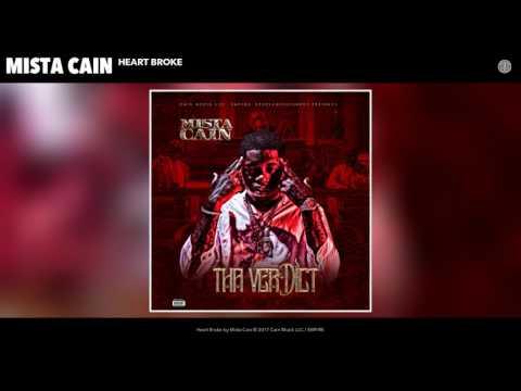 Mista Cain -  Heart Broke (Audio)