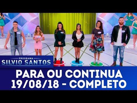 Para ou Continua - Completo | Programa Silvio Santos (19/08/18)