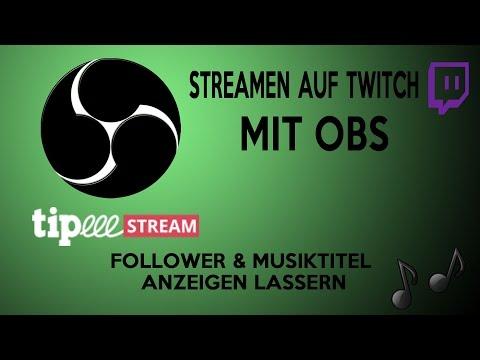 Streamen mit OBS | Follower/Donation anzeigen, Musiktitel einfügen