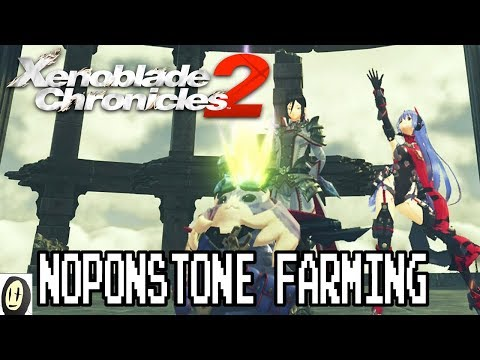 Xenoblade Chronicles 2 DLC - How to farm Noponstone (15-25 in 2 Minutes)