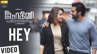 Mohini Songs | Hey Song | Trisha | R. Madhesh | Vivek Mervin