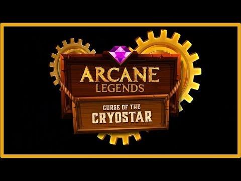 Arcane Legends - Curse Of The Cryostar! - Forgotten Citadel