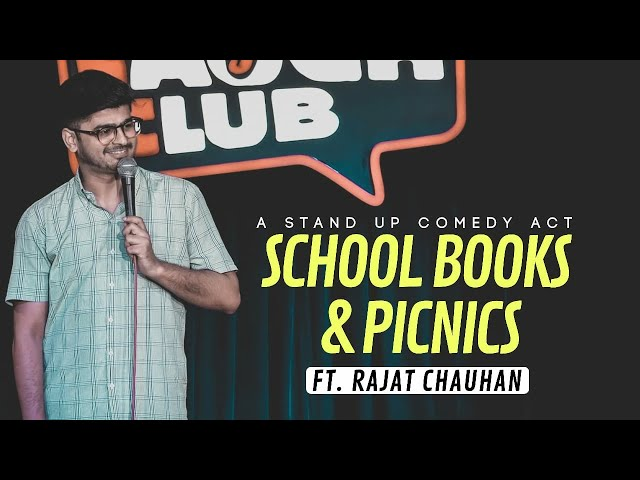 School Books & School Picnic | Stand-up Comedian By Rajat Chauhan