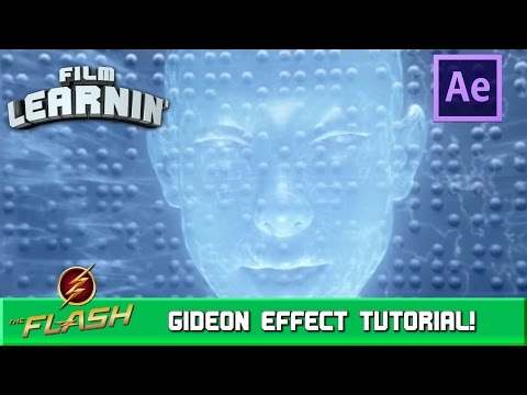 The Flash Gideon Hologram After Effects Tutorial! | Film Learnin