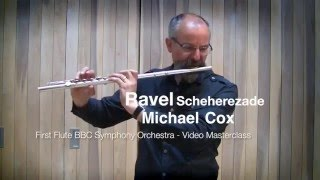 Равель, Шехеразада, видео урок первой флейты BBC Symphony Майкла Кокса