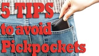 5 Tips to avoid Pickpockets