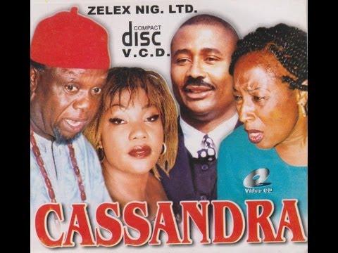 CASANDRA PART 1-  Nigerian Nollywood movie