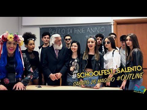 BALLO DI FINE ANNO. #SCHOOLFEST SALENTO. #OUTLINE LECCE SABATO 26 MAGGIO