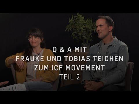 ICF Movement Q&A mit Tobias & Frauke Teichen | Teil 2/2
