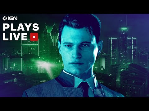 Detroit: Become Human Demo Gameplay Livestream - IGN Plays Live