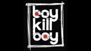 Watch Boy Kill Boy Exit video