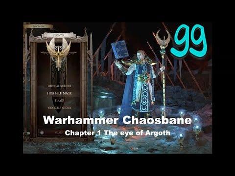 Warhammer Chaosbane Chapter 1 The eye of Argoth |