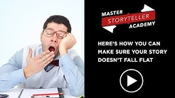Here's how you can make sure your story doesn't fall flat | Master Storyteller Academy