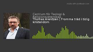Thomas Arentzen | Fromma träd i tidig kristendom
