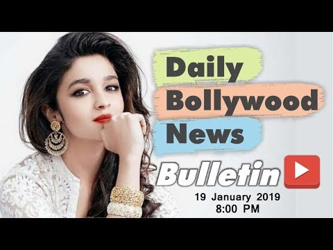 Latest Hindi Entertainment News From Bollywood | Alia Bhatt | 19 January 2019 | 8:00 PM