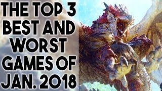Top 3 BEST and WORST Games of January 2018 (PS4 Xbox One Switch PSVR PC)