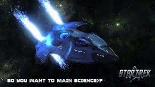 Star Trek Online - So you want to main Science!!! #1 The Skill Tree i Use!