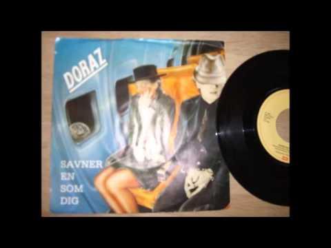 Doraz   Savner En Som Dig - 1984