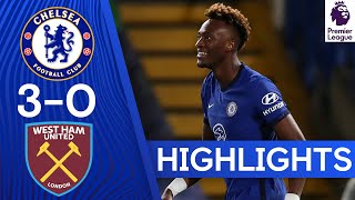 Chelsea 3-0 West Ham United | Thiago Silva & Tammy Abraham Score to Claim Derby Victory | Highlights