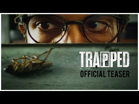 Trapped Movie 2017 Trailer | Rajkumar Rao , Vikramadithya Motwane | Bollywood Latest Movie News