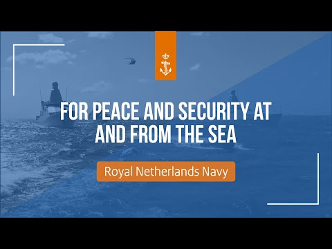 The Royal Netherlands Navy - For safety and security at and from the sea (full version)