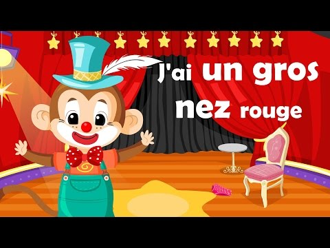 J'ai un gros nez rouge - French Nursery Rhyme for kids and babies (with lyrics)