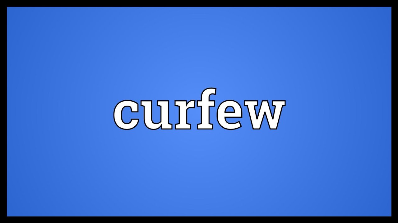 Curfew Meaning