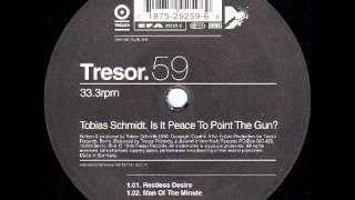Tobias Schmidt - Restless Desire