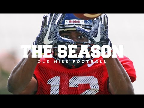The Season: Ole Miss Football - Fall Camp (2016)