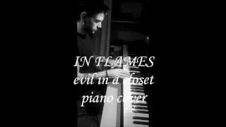 In Flames - Evil In A Closet piano cover