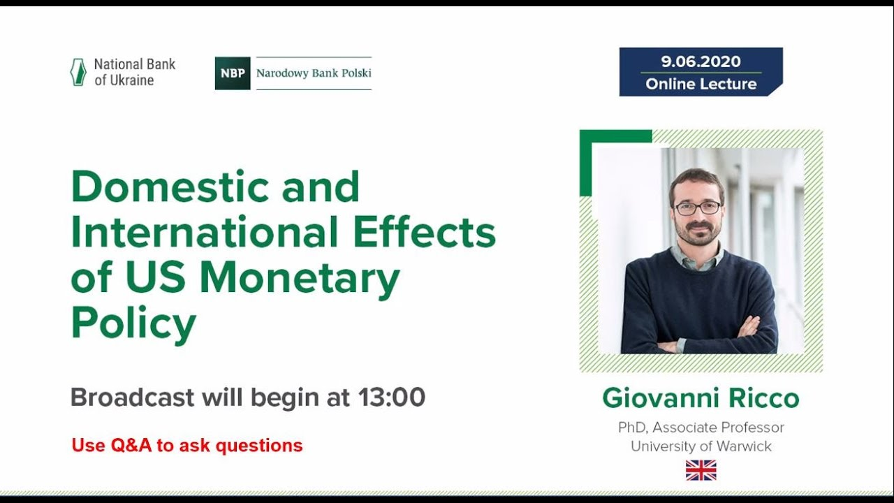 """Lecture: """"Domestic and International Effects of US Monetary Policy"""""""